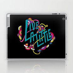 Live a Little Laptop & iPad Skin