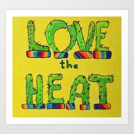 Love the Heat Cactus Art Print