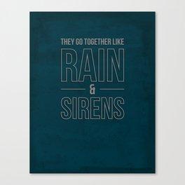 Rain & Sirens Canvas Print