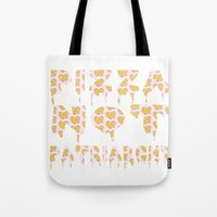 patriarchy Tote Bags featuring Pizza Not Patriarchy by theagenda