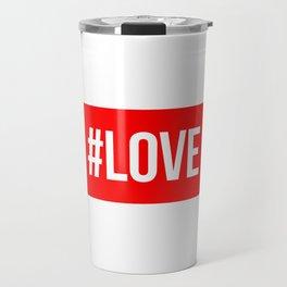 Hashtag Love Travel Mug