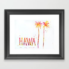 Hawaii on my mind Framed Art Print