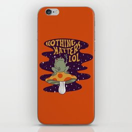 Nothing Matters Frog iPhone Skin