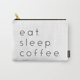 EAT SLEEP COFFEE Carry-All Pouch