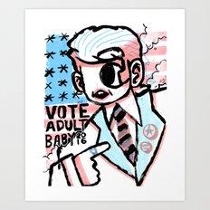 VOTE 2016 Art Print