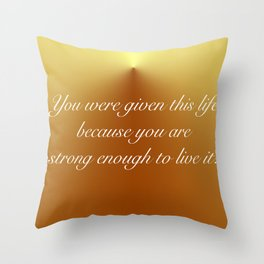 Live This Life Throw Pillow