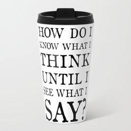 E M Forster Quote - Bookish Gift for Writer or Public Speaker Travel Mug