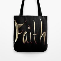faith Tote Bags featuring Faith by Tina Vaughn