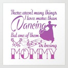 Dancing Mommy Art Print