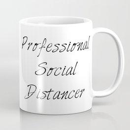 Professional Social Distancer Coffee Mug