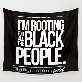 ROOTING FOR YOU Wall Tapestry