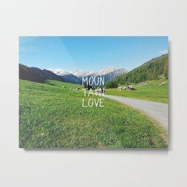 Mountainlove Metal Print