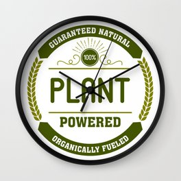 100% Plant Powered & Organically Fueled Green Badge Wall Clock