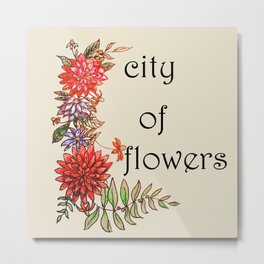 city of flowers . artwork Metal Print