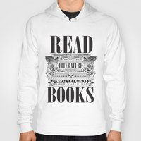 literature Hoodies featuring Literature Poster by Ryan Huddle House of H