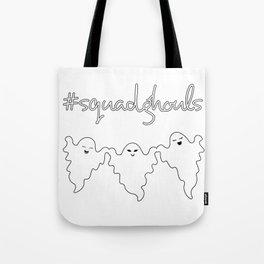 #SquadGhouls Tote Bag
