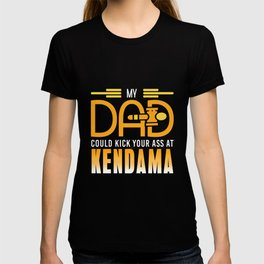 Kendama — My Dad Could T-shirt