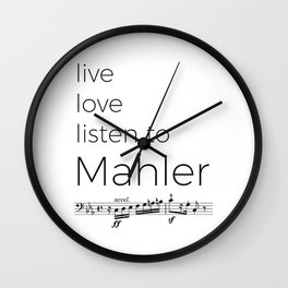 Live, love, listen to Mahler Wall Clock