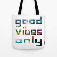 coachella Tote Bags featuring good vibes only // Coachella by Tosha Lobsinger is my Photographer