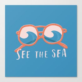See the sea Canvas Print