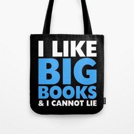 I LIKE BIG BOOKS AND I CANNOT LIE (Blue) Tote Bag