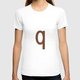 LETTER q (BROWN-WHITE) T-shirt