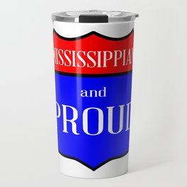 Mississippian And Proud Travel Mug