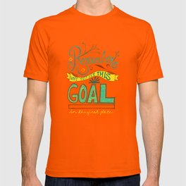 Remember why you set this goal in the first place - hand drawn typography motivational art T-shirt