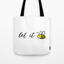 Let it Bee Cartoon Hand Lettered Drawing Tote Bag