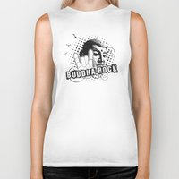 rock and roll Biker Tanks featuring BUDDHA Rock & Roll ! by Nirvana.K