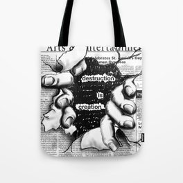creative distruction Tote Bag