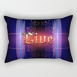Live Rectangular Pillow