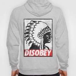 Indian disobey Hoody