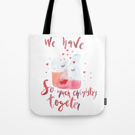 Valentines day art Chemistry Tote Bag