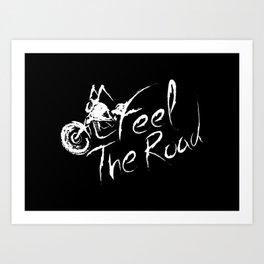 Feel the road Black Art Print