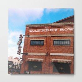 Cannery Row Metal Print