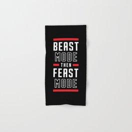 Beast Mode Then Feast Mode Hand & Bath Towel