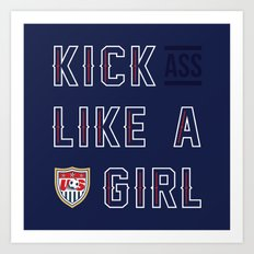 Kick (Ass) Like A Girl Art Print