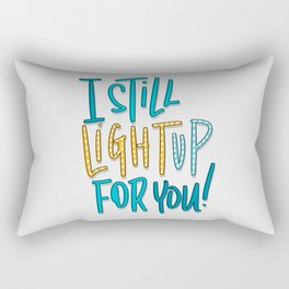 Light Up For You Rectangular Pillow