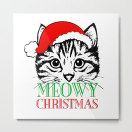 Meowy Christmas Merry Cat Kitten Ugly Metal Print