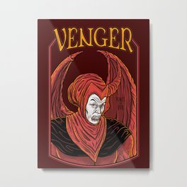 Venge, force of Evil Metal Print