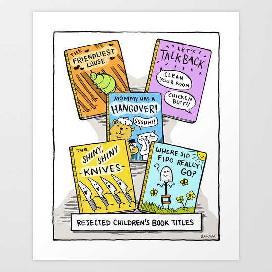 The Daily Drawing Comic – Rejected Children's Books Art Print