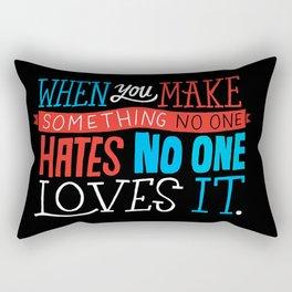 No One Loves It. Rectangular Pillow