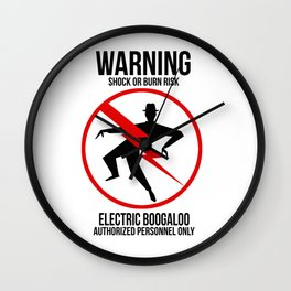 Electric Boogaloo Warning Wall Clock