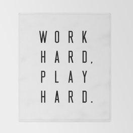 Work Hard Play Hard White Throw Blanket
