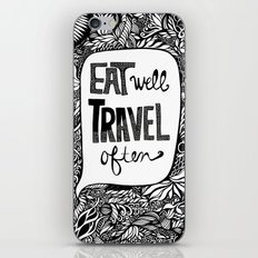 EAT WELL, TRAVEL OFTEN iPhone Skin