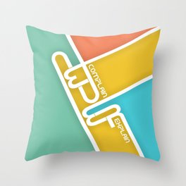 Lab No. 4 - Never Complain Never Explain Quote Inspirational Typography Poster Throw Pillow