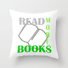 READ MORE BOOKS in green Throw Pillow