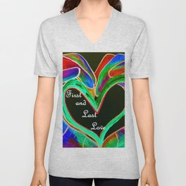 First and Last Love Unisex V-Neck