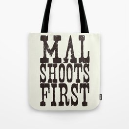 Mal Shoots First Tote Bag
